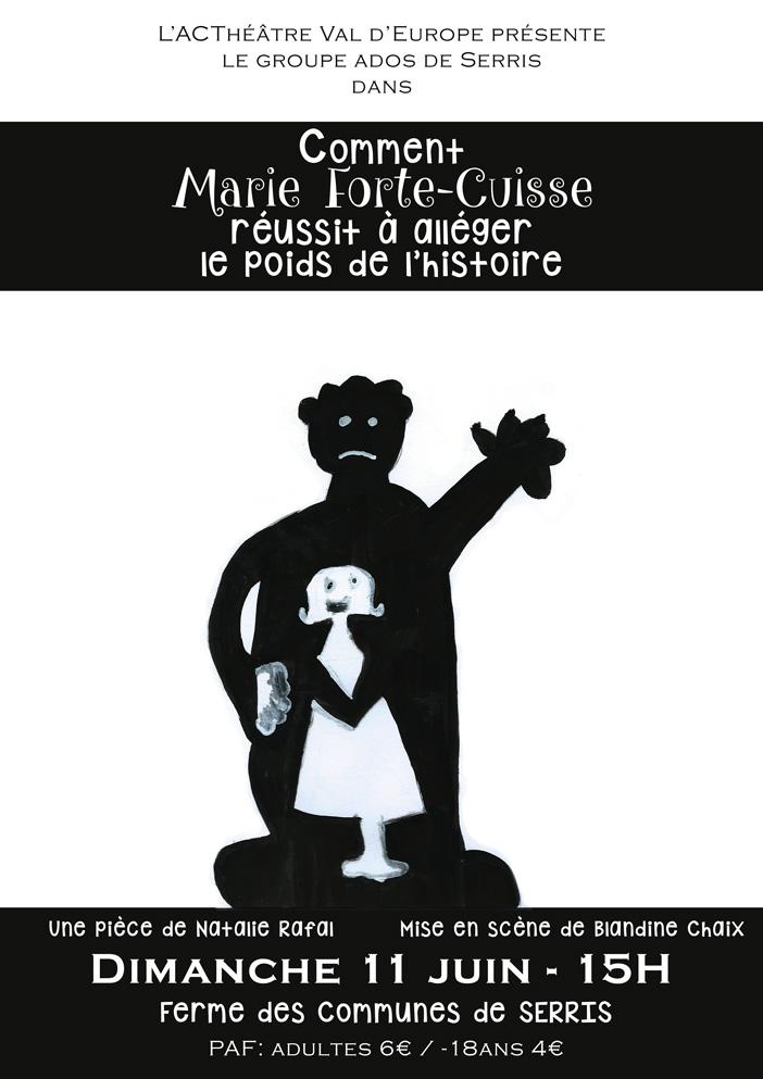 Comment Marie Forte-Cuisse réussit à alléger le poids de l'histoire